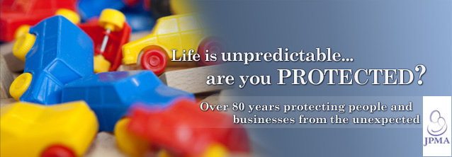 Life is unpredictable... are you Protected? Over 80 years protecting people and businesses from the unexprected.